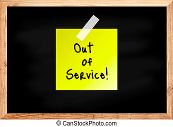 Out of service on wood blackboard in black color