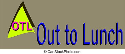 Out to lunch abbreviation are displayed with text and symbolic pattern on educational background for thought prints.