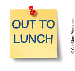 Out To Lunch - Out to lunch office note with a yellow paper...