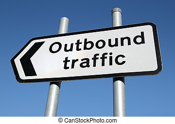 Outbound traffic sign.