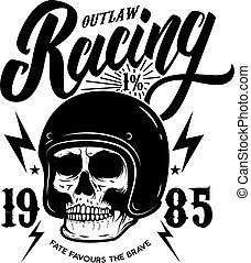 Outlaw racing. Emblem template with biker skull. Design element for poster, t shirt, sign, label, logo.