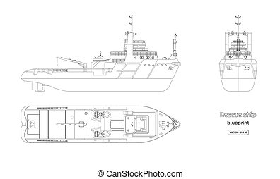 Outline blueprint of rescue ship on white background. Top, side and front view. Industry drawing. Isolated image of boat. Vector illustration