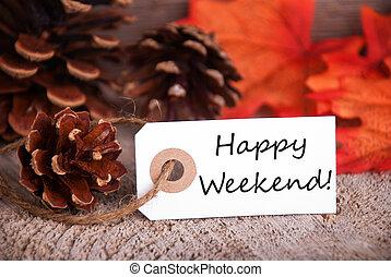 outono, etiqueta, com, feliz, fim semana