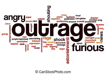 Outrage word cloud concept with angry rage related tags