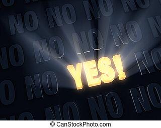 """outshines, """"no""""s, """"yes"""", positif, sombre"""