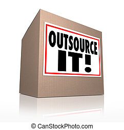 Outsource It Words Cardboard Box Shipping Jobs Labor...