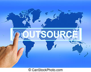 Outsource Map Means Worldwide Subcontracting or Outsourcing...