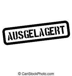 outsource stamp in german - outsource black stamp in german...