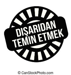 outsource stamp in turkish - outsource black stamp in...