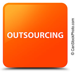 Outsourcing orange square button