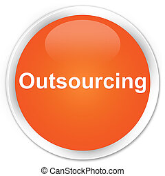 Outsourcing premium orange round button