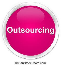 Outsourcing premium pink round button