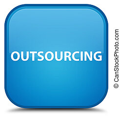 Outsourcing special cyan blue square button