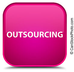 Outsourcing special pink square button