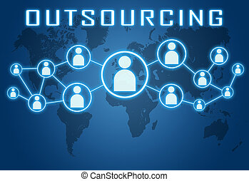 Outsourcing concept on blue background with world map and...