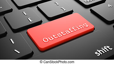Outstaffing on Red Keyboard Button.