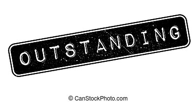 Outstanding rubber stamp
