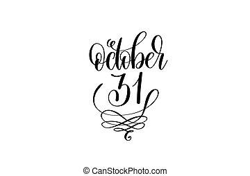 outubro, 31, mão, lettering, dia das bruxas, feriado, inscrição