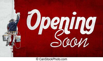 ouverture, bientôt