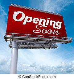 ouverture, bientôt, panneau affichage
