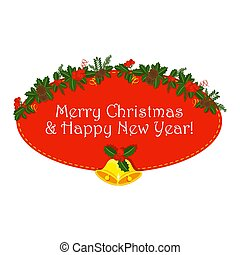 Oval red sticker with Holly berry, pine branch and cones,...