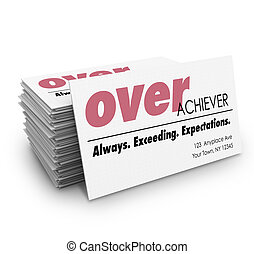 Over Acheiver Words Business Cards Always Exceeding...
