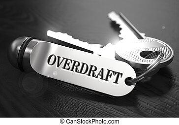Overdraft Concept. Keys with Keyring.