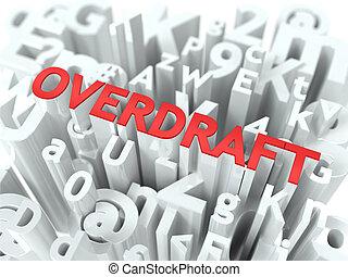 Overdraft. The Wordcloud Concept.