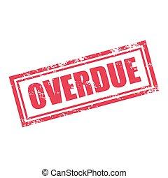 overdue stamp