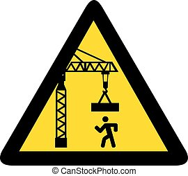 overhead crane crush hazard triangle warning sign