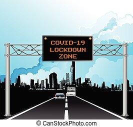 Overhead gantry COVID 19 lockdown - Roadway overhead digital...