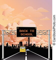 Overhead gantry sign back to school