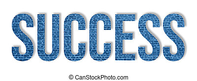 Overlay of the word success on blue brick wall isolated on white background. Steady Success concept