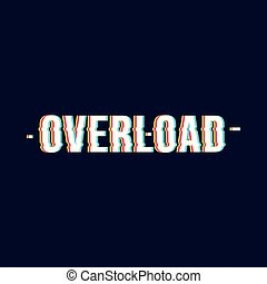 Overload date chromatic aberration lettering style Vector ...