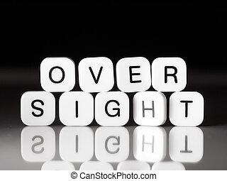 oversight, concepto
