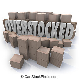 overstocked, boîtes, inventaire, mots, entrepôt, carton