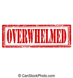 Overwhelmed-stamp - Grunge rubber stamp with text...