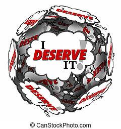 owed, nuvens, entitlement, ganho, deserve, aquilo, pensamento, palavras, recompensa