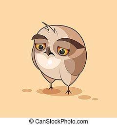 Owl is sad