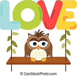 Owl on a swing with love word lette - Scalable vectorial...