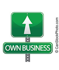 Own business street sign