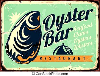 Oyster bar creative retro sign design template. Vintage...