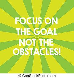 oznámení, obstacles., pojem, hlas, branka, být, text, cíl, ohnisko, plakát, dva, ne, význam, dokončit, fotografie, ads., exploze, dojem, odhodlaný, sunburst, rukopis