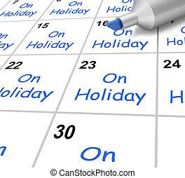 på ferie, kalender, medel, semester, och, paus, från, arbete