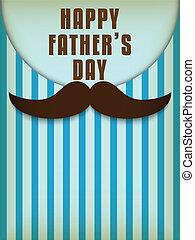 père, amour, jour, moustache, heureux