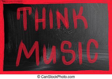 přemýšlet, hudba