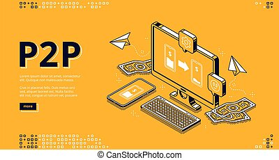 P2p isometric landing page, peer-to-peer lending, transfer money. One-rank and client server network, business concept. Laptop and money bills around on blue background, 3d vector line art web banner