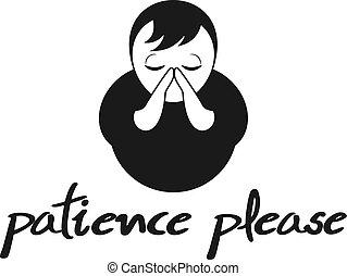 paciencia, símbolo, por favor