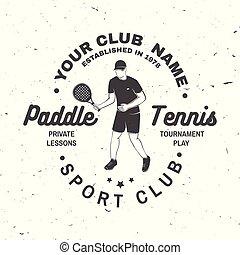 Paddle tennis club badge, emblem or sign. Vector illustration.