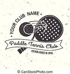 Paddle tennis sport club badge, emblem or sign. Vector illustration.